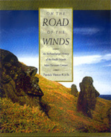 On the Road of the Winds. An Archaeological History of the Pacific Islands before European Contact, 2000, 446 p., 162 fig., 15 cartes.