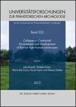 Collapse or Continuity ? Environment and Development of Bronze Age Human Landscapes, Volume 1, (actes coll. Socio-Environmental Dynamics over the Last 12,000 Years: The Creation of Landscapes II, Kiel, mars 2011), 2012, 280 p.