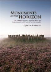 Monuments on the Horizon. The formation of the barrow landscape throughout the 3rd and 2nd millennium BC, 2013, 252 p.