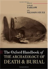 The Oxford Handbook of the Archaeology of Death and Burial, 2013, 872 p.