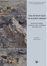 The Human Face of Radiocarbon. Reassessing Chronology in prehistoric Greece and Bulgaria, 5000-3000 cal BC, 2016, 520 p.
