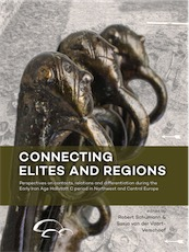Connecting Elites and Regions. Perspectives on contacts, relations and differentiation during the Early Iron Age Hallstatt C period in Northwest and Central Europe, 2017, 386 p.