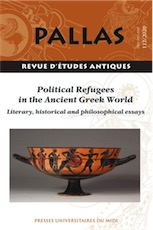112. Political Refugees in the Ancient Greek World. Literary, Historical and Philosophical Essays, 2020.