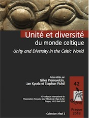 Unité et diversité du monde celtique – Unity and Diversity in the Celtic World, (actes 42e colloque int. AFEAF, Prague, mai 2018), 2020.