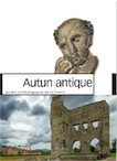 Autun antique, 2014, 128 p., par Y. Labaume.