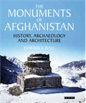 The Monuments of Afghanistan: History, Archaeology and Architecture, 2008, 288 p.