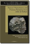 The Archaeology of Jebel al-Buhais. Volume 1, Funeral Monuments and Human Remains from Jebel al-Buhais, 2006, 386 p., 183 ill., 53 tabl.