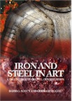 Iron and Steel in Art. Corrosion, Colorants, Conservation, 2009, 196 p., 138 ill.