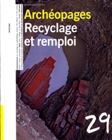 n°29, avril 2010. Recyclage et remploi.