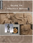 Guide de l'Armorique romaine, 2015, 176 p.