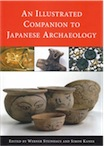 An Illustrated Companion to Japanese Archaeology, 2016, 344 p.