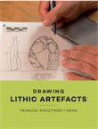 Drawing Lithic Artefacts, 2017, 52 p.