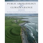 Public Archaeology and Climate Change, 2017, 208 p.