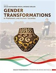 Gender Transformations in Prehistoric and Archaic Societies, 2019, 502 p.