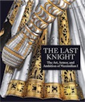 The Last Knight. The Art, Armor, and Ambition of Maximilian I, (cat. expo. The Metropolitan Museum of Art, New York, oct. 209- janv. 2020), 2019, 340 p., 266 ill. coul.