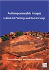 Anthropomorphic Images in Rock Art Paintings and Rock Carvings, 2020, 334 p.