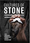 Cultures of Stone. An Interdisciplinary Approach to the Materiality of Stone, 2020, 298 p.