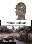 40. Nîmes antique (Gard). Monuments et sites (D. Darde, V. Lassalle), 2005, 123 p., nbr. ill.